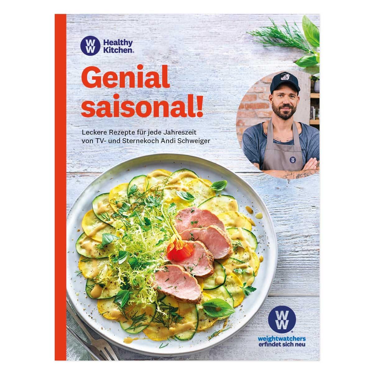 "WW Kochbuch ""Genial saisonal!"" - Andi Schweiger (60 Rezepte)"